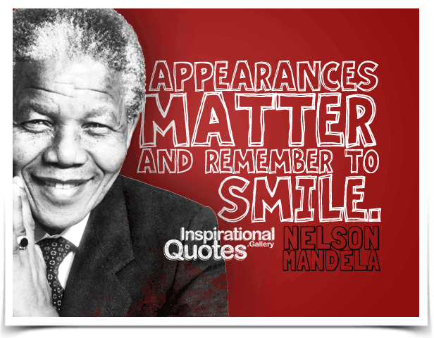 Appearances MATTER and remember to SMILE.